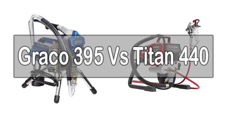 Graco-395-Vs-Titan-440