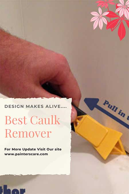 Best-Caulk-Remover-For-Your-Painting-Project