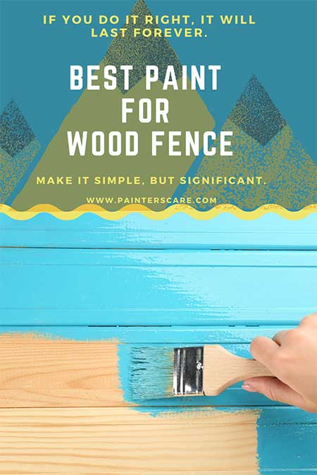 Best-Paint-For-Wood-Fence